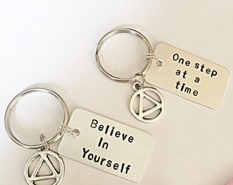 Hand Stamped Recovery Keyring, Recovery Keychain, AA Symbol, Sobriety Necklace, Believe In Yourself, One Step At A Time, Recovery Gift