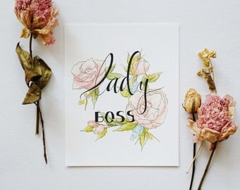 Lady Boss - Girl Boss - Typography Quote Print - 8 x 10