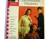 Vintage Sewing Book, How to do Dressmaker Tailoring, Singer Sewing Library, Copyright 1961, Free US Shipping
