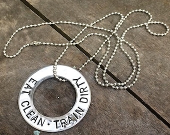 Eat Clean Train Dirty - Hand Stamped Stainless Steel Washer Necklace - Fitness Motivation Jewelry - Custom - Personalized - Made in the USA
