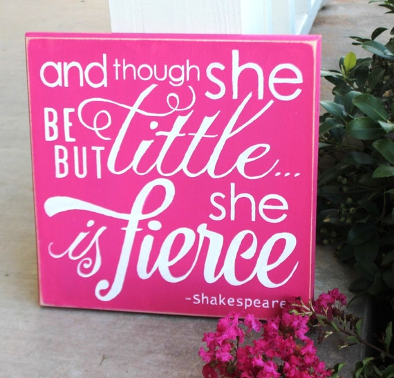 And though she be but little she is fierce - Hand Painted Wooden Sign - 12 x 12 - Hot Pink & White - Nursery Decor - Baby Girl - Gymnastics