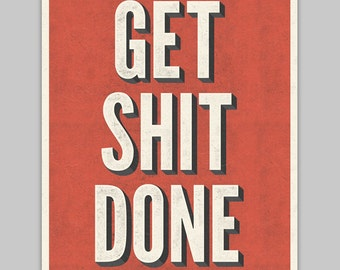 Get Shit Done typography poster