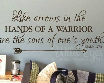 Psalm  127:4 Like arrows in the hands of a warrior are the sons of one's youth Family photo wall decal vinyl decal PS127V4-0002