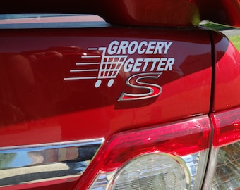 Grocery Getter Decal Hot Rod Car Mini Van 2 Decals Truck Window decal Sticker Art Dad Racing Gift His Mine Ours Father Guy Mens Gift New