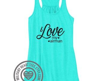 I Love my Airman tank top, Air Force Tank Top, Air force wife shirt, Air force girlfriend shirt, Air force mom shirt, Air force sister