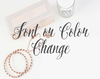 Font or Color Change for Invitations - Logos - Cards - Menus