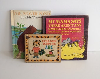 Three Vintage Children's Books / 1960's 1970's Story Books / Little Tigers and His ABC's / The Beaver Pond / My Mama Says