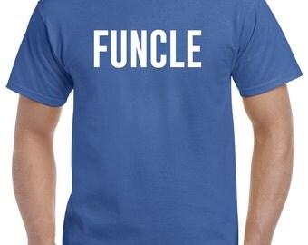 Funcle Shirt T Shirt