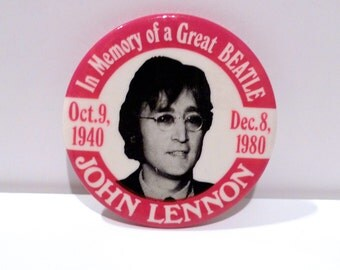 John Lennon Pinback Vintage In Memory of A Great Beatle pin October 9 1940 to Dec 8 1980 Tribute Anniversary Memorial Badge 80s The Beatles