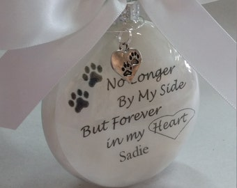 "In Memory Pet Memorial Ornament Remembrance & Pawprint Charm ""No Longer By My Side Forever in My Heart"" Personalize Pet Loss Keepsake Bauble"