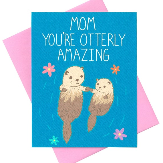 You Re Amazing Funny: Funny Mother's Day Card Mom You're Otterly Amazing By