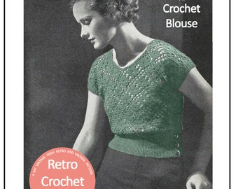 1930s Crochet Blouse Vintage  Pattern - PDF Crochet Pattern - PDF Instant Download