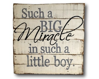 Such a Big Miracle in such a Little Boy Wood Sign - Boy Nursery Decor - Little Boy Nursery - Baby Boy Gift - Baby Shower Gift - Baby Gift