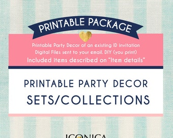 Party Collections To Match An Existing Id Invitation - Printable Party Sets - Digital Files Sent To Your Email. Diy (you Print)