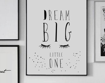 Dream Big Little One   - Home Decor - Scandinavian  - Nursery Art  - Inspiration Print - Closed Eyeys - Nursery Print - Custom Size