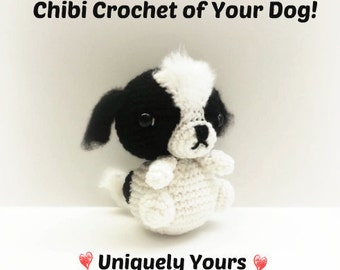 Crochet Chibi Dog ~ Uniquely Yours