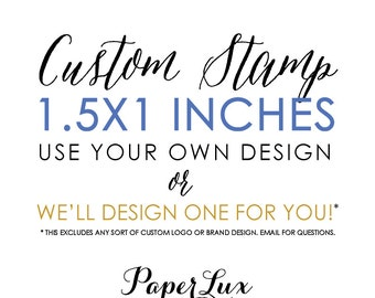 Custom Rubber Stamp - 1.5x1 inches - Logo Stamp, Wedding Stamp, Business Stamp - Free Handle Option