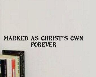 Prayer Room - Vinyl Wall Decal - Marked as Christ's own forever - Window Decals - Prayer Closet - Vinyl Wall Decals - Living Room - Den