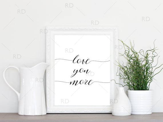Wall Art Love You More : Love you more printable wall art typography