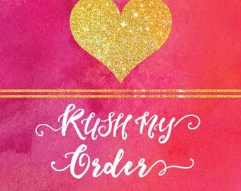 Rush my order - 24hrs (Monday - Friday Only) - 15usd fee to guarantee order in 1 business day