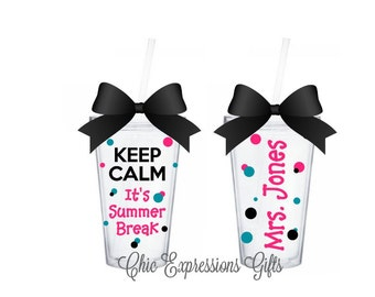 Keep Calm It's Summer Break double wall tumbler - perfect for teachers - available in 5 sizes