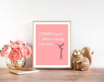Funny Art Print, Dirty Dancing Baby in a Corner, Downloadable print, Wall decor