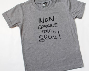 Graphic T-Shirt, Unisex shirt, Funny T-Shirt, Toddler shirt, Toddler Clothing, Funny toddler, Grey Shirt, coton bio, serigraphy