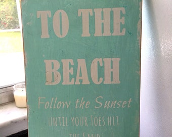 Beach sign, to the beach sign, wood handpainted sign, reclaimed wood sign, toes in sand sign, shabby chic beach sign, beach house sign
