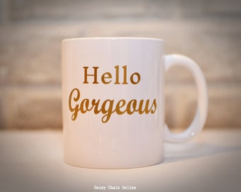 Hello Gorgeous, Hello Handsome Golden or Silver Vinyl Coffee Mug - Engagement Gift, Bride to be Gift, Bridal Shower Anniversary Wedding Gift