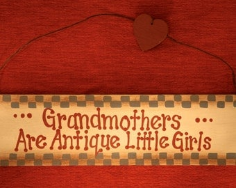 GRANDMOTHERS Are Antique Little Girls