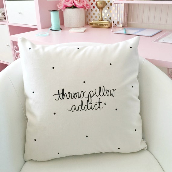 "Throw Pillow Addict -  18"" Hand Lettered Quote Coffee Lover's PILLOW COVER"