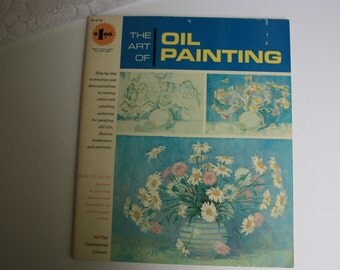 The Art of Oil Painting the Grumbacher Library how to paint oil painting book