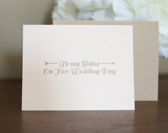 To My Sister On Her Wedding Day - Folded Card + Envelope
