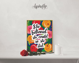 She Believed She Could So She Did Printable - printable women gift - last minute gift - INSTANT DOWNLOAD printable art - inspirational quote