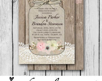 Burlap and Lace, Mason Jar, Flowers, Vintage, Pink, Wood - Wedding Invitation / Bridal Shower / Baby Shower / Birthday - Digital and Printed