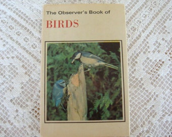 The Observer's Book of Birds with dust jacket 1975 - Gift for Bird Watcher, Twitcher, Christmas Gift, Birthday Present (Ref 94A)