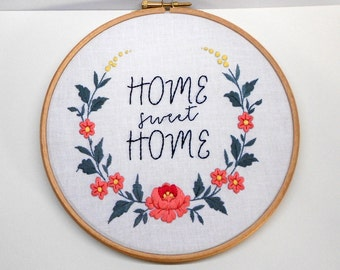 Flower wreath Home sweet home sign Embroidery hoop wall art Hand embroidered text Hand stitched art Housewarming Gift