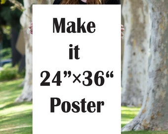 "Large Poster Print - One 24""X36"" Print - Poster Artwork -Large Print  -custom print size"