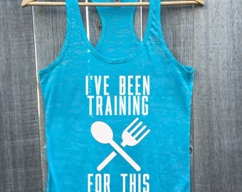 I've Been Training For This All Year Thanksgiving Dinner Feast Burnout Racerback Tank Top