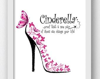 Cinderella is proof a new pair of shoes, Cinderella Slipper Print, Cinderella Digital Print, Digital Download Prints, Cinderella Princess