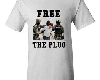 FREE EL CHAPO T shirt Free The Plug