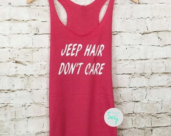 Jeep hair don't care Tank Top. Funny Shirt. Gym Tank Top. Workout Tank Top. Fitness. Eco Gym Tank. Running Tank Tops. Heather Black.