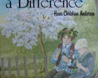 There Is a Difference by Hans Christian Andersen - Children's Illustrated Story Book -  Creative Character Building - Study Key Included