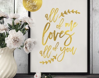 all of me loves all of you wedding signs wedding decoration real gold