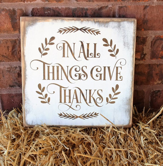In All Things Give Thanks Wood Sign Thanksgiving Decor