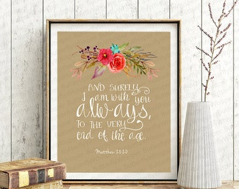 Christian wall art scripture print, Nursery Bible verse wall art, I am with you always, Matthew 28:20, Shabby framed quote, Canvas verses