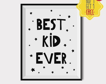 Best kid ever print, Nursery art printable, Kids room decor, Boy Nursery Wall Art, Black and white wall art, Baby boy room, baby gift ideas