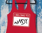 I Belong to Andy | Ladies Racerback Tank Top | Disney-Inspired | Toy Story | Andy's Toys | Woody Buzz Lightyear Jessie