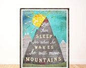 Let Him Sleep For When He Wakes He Will Move Mountains, Children's Wall Art, Nursery Decor, Illustration, Print, Boy Room Decor, LilyCole