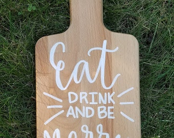 Eat Drink And Be Merry Cutting Board